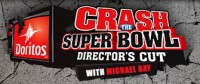 Doritos Crash the Super Bowl Director's Cut with Michael Bay - Winner to Receive $1 Million and Work on Transformers 4