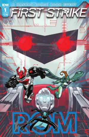 Transformers News: Full Preview of IDW Rom: First Strike #1 (One-Shot) #HasbroFirstStrike