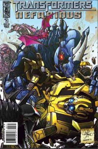 TRANFORMERS: Nefarious #3- In Stores Tomorrow, reviewed here!
