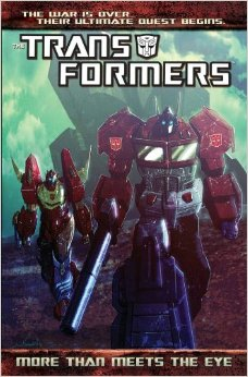 Transformers News: Transformers: Robots in Disguise and More Than Meets the Eye Volume One Reprints with New Cover Art