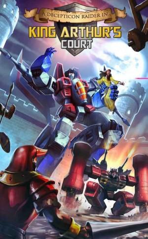 "Transformers: Legends ""A Decepticon Raider in King Arthur's Court"""