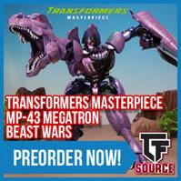 TFSource News! It's Source Cash Time! MP-43 BW Megatron, FT Koot, Encore Unicron & More!