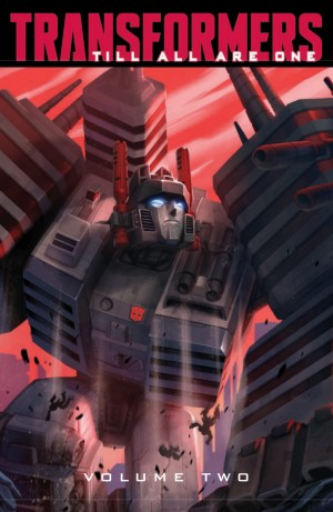 Full Preview of IDW Transformers: Till All Are One Volume Two TPB