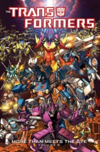 Transformers: More Than Meets The Eye Volume 5 Cover Art Revealed