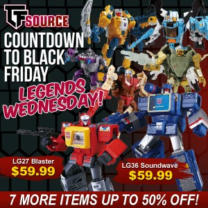 TFSource Countdown to Black Friday Day 3! Legends Wednesday!