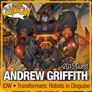 Transformers News: Puerto Rico Comic Con 2015 - Andrew Griffith Announced