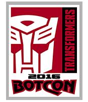 #BotCon2016 Hasbro Confirmation - Last BotCon with Fun Publications