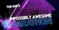 "The Hub's ""Mission Impossibly Awesome Marathon"""