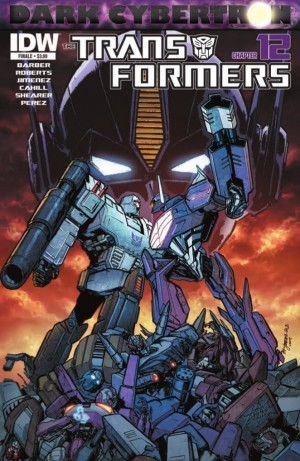 IDW Transformers: Dark Cybertron Finale (DC 12) Preview