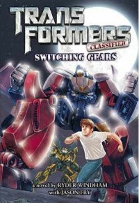 """Transformer Classified: Switching Gears"" Junior Novel Cover Revealed"