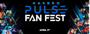 April 9th Hasbro Pulse Fan Fest with Transformers Panel / Reveals