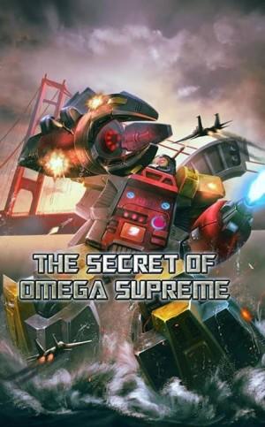 """Transformers: Legends """"The Secret of Omega Supreme"""""""