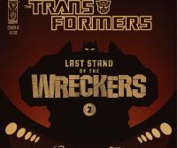 Transformers News: IDW's TRANSFORMERS 'Last Stand of The Wreckers'- Issue #2 Review