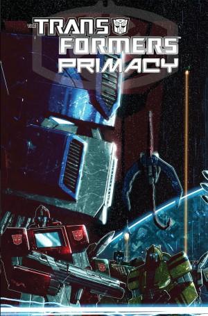 IDW Transformers: Primacy TPB - Pre-Order Listing on Amazon.com