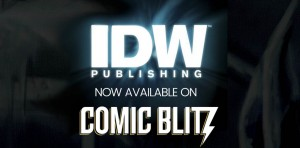 IDW Publishing Joins ComicBlitz Digital Subscription Service - Press Release
