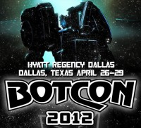 Transformers News: BotCon 2012 in Dallas, TX from April 26 to 29th