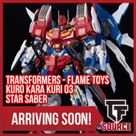 TFSource News - MP18+ Bluestreak, Flame Toys Star Saber, Selects Smokescreen, FT Jabber & More!