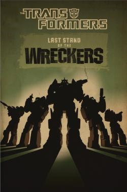 Transformers News: IDW Transformers Last Stand of the Wreckers to be Released in Japanese