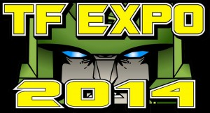 Transformers News: TFExpo 2014 This Weekend in Wichita, Kansas!