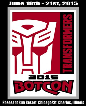 Transformers News: Botcon 2015 held in St. Charles / Chicago, Illinois June 18th – June 21st