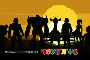 Transformers News: Campaign to Save Toys R Us Stores Is Beginning #savetoysrus