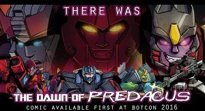 New IDW / BotCon 2016 Comic 'Dawn Of The Predacus' Teaser