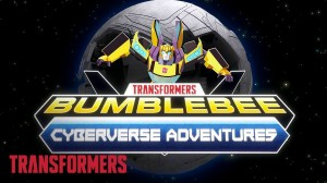 Transformers News: Transformers: Bumblebee Cyberverse Adventures premieres Sunday, March 15 on Cartoon Network