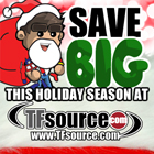 TFsource 12-5 SourceNews! The Holiday Sale Continues!