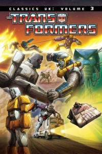 Transformers News: Transformers Classics: UK Volume 3 Cover Revealed