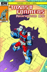 Transformers News: Transformers: ReGeneration One #93 Script (W)Rap