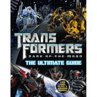 Transformers: Dark Of The Moon Children's Books And Ultimate Guide