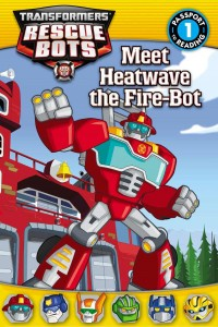 Transformers News: Transformers: Rescue Bots: Meet Heatwave the Fire-Bot  Kindle Edition Listed on Amazon
