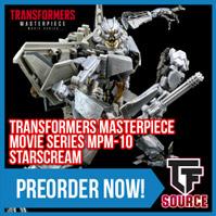 TFSource News - MPM-10 Starscream, ER Wheeljack & Grapple, GC Shuraking, MP-19+ Smokescreen & More!
