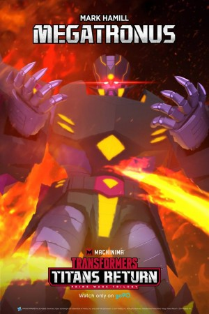 Transformers News: Final Character Poster for Machinima Transformers Titans Return Megatronus / Mark Hamill