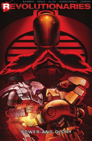 Transformers News: Preview for IDW Revolutionaries Volume 2: Power and Glory TPB