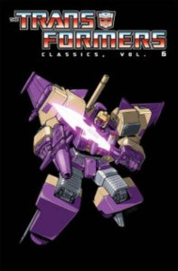 Transformers News: Transformers Classics Volume 6 Cover Revealed