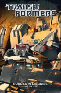 Transformers News: Cover Revealed for Transformers: Robots In Disguise Volume 4