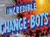 New Promotion Trailer for Incredible Change Bots