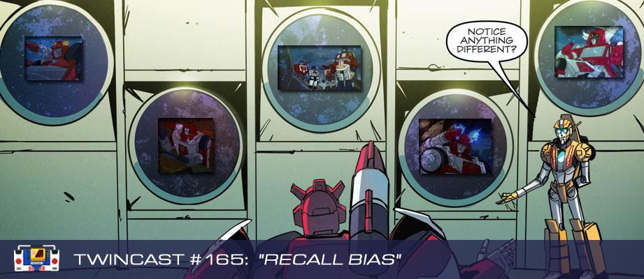 Transformers Podcast: Twincast / Podcast #165 - Recall Bias