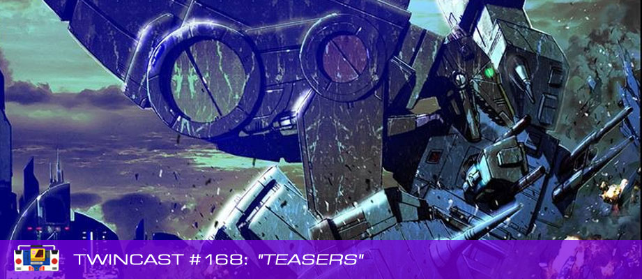 "Twincast / Podcast #168 ""Teasers"""