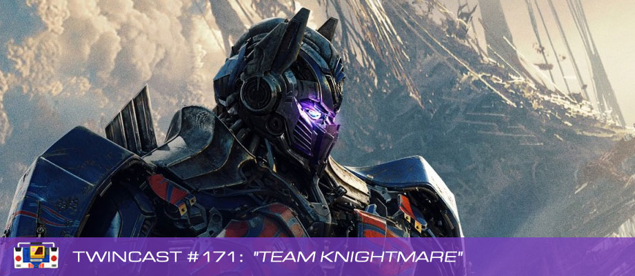 "Twincast / Podcast #171 ""Team Knightmare"""
