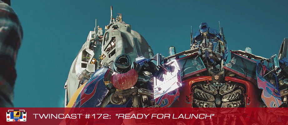 Transformers Podcast: Twincast / Podcast #172 - Ready For Launch