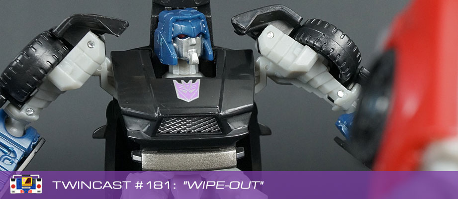 Transformers Podcast: Twincast / Podcast #181 - Wipe-Out