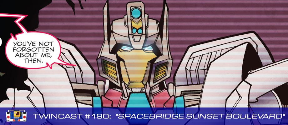 Transformers Podcast: Twincast / Podcast #190 - Spacebridge Sunset Boulevard