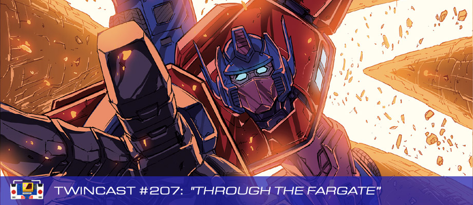 "Twincast / Podcast Episode #207 ""Through The Fargate"""
