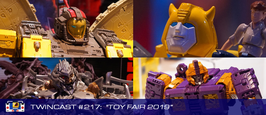 Transformers Podcast: Twincast / Podcast #217 - Toy Fair 2019