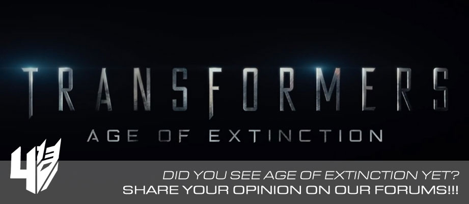 Share your opinions about Transformers 4 Age of Extinction on our forums
