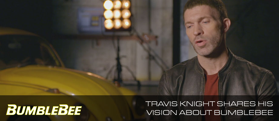 Check out Director Travis Knight's vision for BUMBLEBEE in new featurette