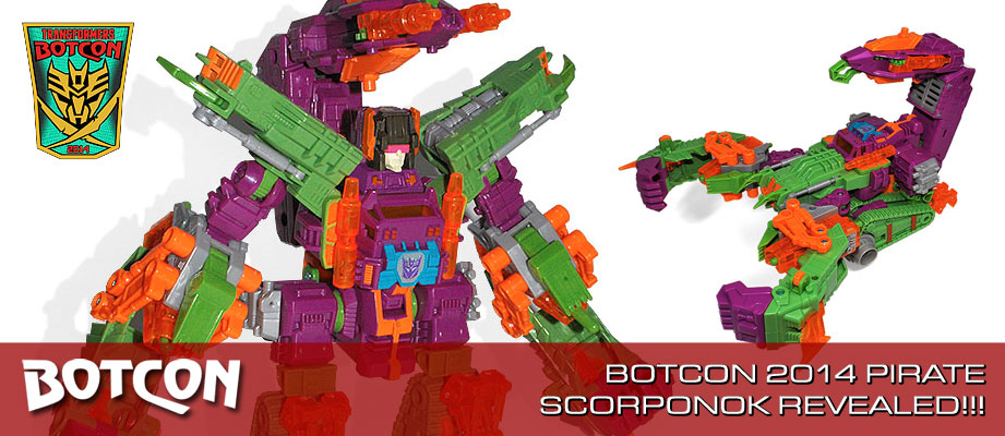 BotCon 2014 Pirates vs. Knights Scorponok Revealed!