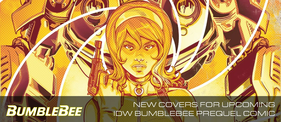 New Covers for Upcoming IDW Transformers Bumblebee Prequel Comic
